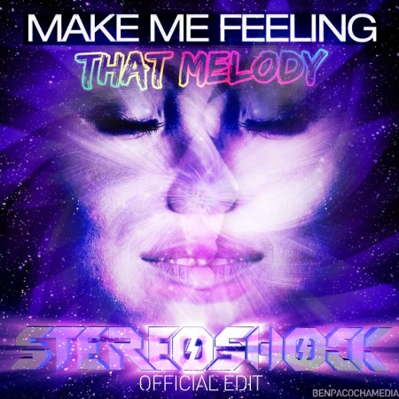 make me feeling that melody stereoshock