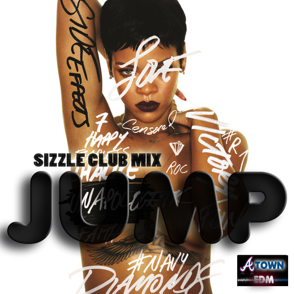 Rihanna - Jump (Sizzle Club Mix) Cover
